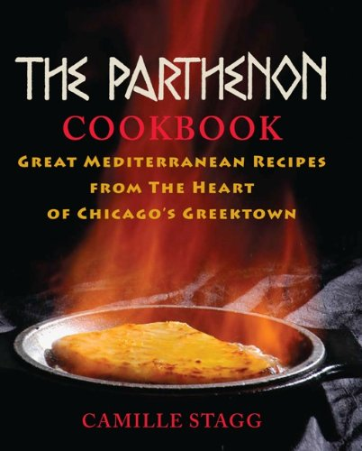 Bargain eBook Hunter: We Hunt for Free & Bargain eBooks So You Don't Have To! -- A HotZippy Website: Today's Readers for Tomorrow's Bestsellers! © -- Bargain eBook Hunter proudly presents: The Parthenon Cookbook: Great Mediterranean Recipes from the Heart of Chicago's Greektown by Camille Stagg!