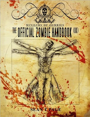 Bargain eBook Hunter: We Hunt for Free & Bargain eBooks So You Don't Have To! -- A HotZippy Website: Today's Readers for Tomorrow's Bestsellers! © -- Bargain eBook Hunter proudly presents: The Official Zombie Handbook: The  Ministry of Zombies by Sean T. Page!