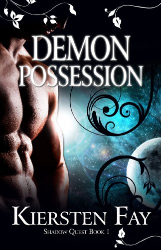 Bargain eBook Hunter: We Hunt for Free & Bargain eBooks So You Don't Have To! -- A HotZippy Website: Today's Readers for Tomorrow's Bestsellers! © -- Bargain eBook Hunter proudly presents: Demon Possession (Shadow Quest Book 1) by Kiersten Fay!