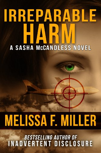 Bargain eBook Hunter: We Hunt for Free & Bargain eBooks So You Don't Have To! -- A HotZippy Website: Today's Readers for Tomorrow's Bestsellers! © -- Bargain eBook Hunter proudly presents: Irreparable Harm (Sasha McCandless Legal Thriller No. 1) by Melissa F. Miller!