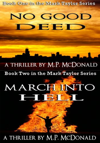Bargain eBook Hunter: We Hunt for Free & Bargain eBooks So You Don't Have To! -- A HotZippy Website: Today's Readers for Tomorrow's Bestsellers! © -- Bargain eBook Hunter proudly presents: The Mark Taylor Series: Books One and Two by M. P. McDonald!