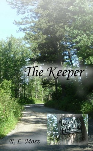 Bargain eBook Hunter: We Hunt for Free & Bargain eBooks So You Don't Have To! -- A HotZippy Website: Today's Readers for Tomorrow's Bestsellers! © -- Bargain eBook Hunter proudly presents: The Keeper by R. L. Mosz!