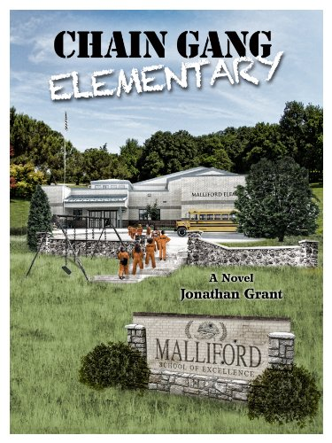 Bargain eBook Hunter: We Hunt for Free & Bargain eBooks So You Don't Have To! -- A HotZippy Website: Today's Readers for Tomorrow's Bestsellers! © -- Bargain eBook Hunter proudly presents: Chain Gang Elementary by Jonathan Grant!