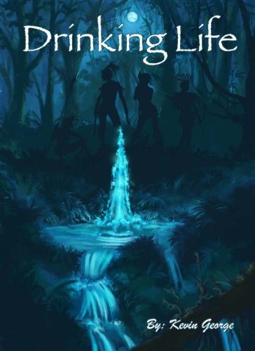 Bargain eBook Hunter: We Hunt for Free & Bargain eBooks So You Don't Have To! -- A HotZippy Website: Today's Readers for Tomorrow's Bestsellers! © -- Bargain eBook Hunter proudly presents: Drinking Life (Keeper of the Water , #1) by Kevin George!