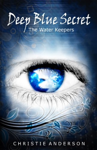 Bargain eBook Hunter: We Hunt for Free & Bargain eBooks So You Don't Have To! -- A HotZippy Website: Today's Readers for Tomorrow's Bestsellers! © -- Bargain eBook Hunter proudly presents: Deep Blue Secret (The Water Keepers, Book 1) by Christie Anderson!