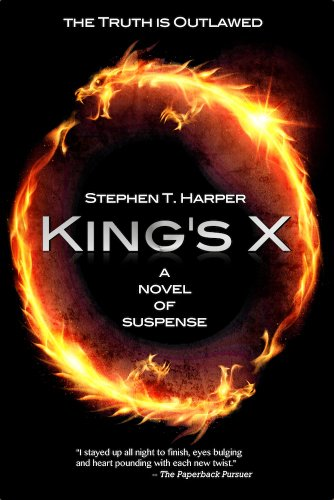 Bargain eBook Hunter: We Hunt for Free & Bargain eBooks So You Don't Have To! -- A HotZippy Website: Today's Readers for Tomorrow's Bestsellers! © -- Bargain eBook Hunter proudly presents: King's X by Stephen T. Harper!