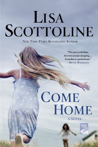 Bargain eBook Hunter: We Hunt for Free & Bargain eBooks So You Don't Have To! -- A HotZippy Website: Today's Readers for Tomorrow's Bestsellers! © -- Bargain eBook Hunter proudly presents: Come Home by Lisa Scottoline!