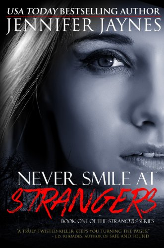 Bargain eBook Hunter: We Hunt for Free & Bargain eBooks So You Don't Have To! -- A HotZippy Website: Today's Readers for Tomorrow's Bestsellers! © -- Bargain eBook Hunter proudly presents: Never Smile at Strangers (Grand Trespass Series, Book #1) by Jennifer Jaynes!