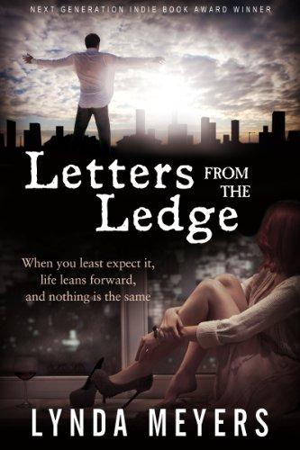 Bargain eBook Hunter: We Hunt for Free & Bargain eBooks So You Don't Have To! -- A HotZippy Website: Today's Readers for Tomorrow's Bestsellers! © -- Bargain eBook Hunter proudly presents: Letters From The Ledge by Lynda Meyers!