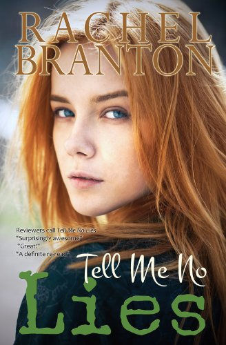 Bargain eBook Hunter: We Hunt for Free & Bargain eBooks So You Don't Have To! -- A HotZippy Website: Today's Readers for Tomorrow's Bestsellers! © -- Bargain eBook Hunter proudly presents: Tell Me No Lies by Rachel Branton!