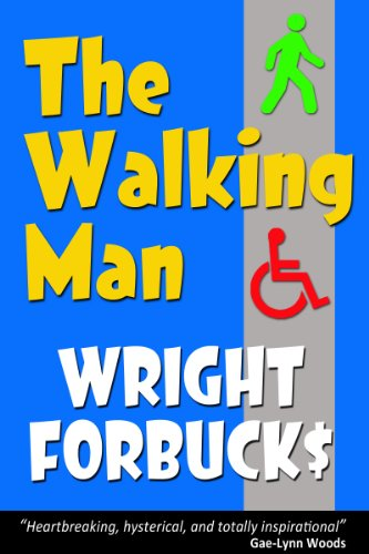 Bargain eBook Hunter: We Hunt for Free & Bargain eBooks So You Don't Have To! -- A HotZippy Website: Today's Readers for Tomorrow's Bestsellers! © -- Bargain eBook Hunter proudly presents: The Walking Man by Wright Forbucks!