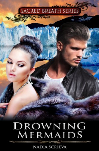 Bargain eBook Hunter: We Hunt for Free & Bargain eBooks So You Don't Have To! -- A HotZippy Website: Today's Readers for Tomorrow's Bestsellers! © -- Bargain eBook Hunter proudly presents: Drowning Mermaids by Nadia Scrieva!