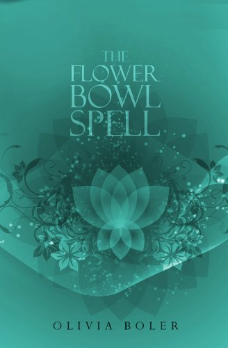 Bargain eBook Hunter: We Hunt for Free & Bargain eBooks So You Don't Have To! -- A HotZippy Website: Today's Readers for Tomorrow's Bestsellers! © -- Bargain eBook Hunter proudly presents: The Flower Bowl Spell by Olivia Boler!