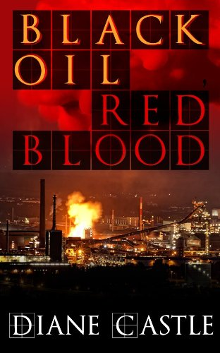 Bargain eBook Hunter: We Hunt for Free & Bargain eBooks So You Don't Have To! -- A HotZippy Website: Today's Readers for Tomorrow's Bestsellers! © -- Bargain eBook Hunter proudly presents: Black Oil, Red Blood by Diane Castle!