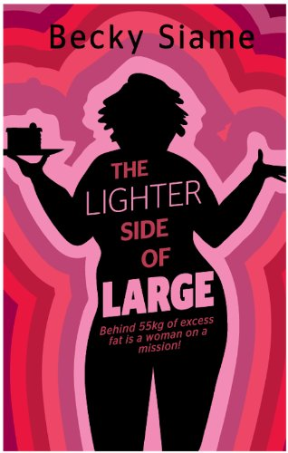 Bargain eBook Hunter: We Hunt for Free & Bargain eBooks So You Don't Have To! -- A HotZippy Website: Today's Readers for Tomorrow's Bestsellers! © -- Bargain eBook Hunter proudly presents: The Lighter Side of Large by Becky Siame!