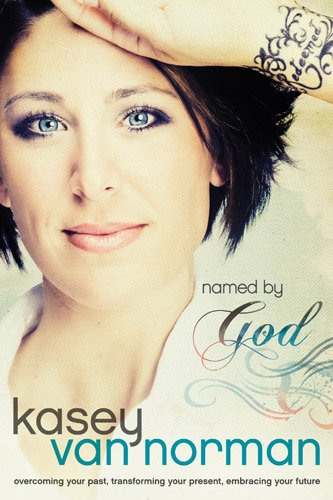 Bargain eBook Hunter: We Hunt for Free & Bargain eBooks So You Don't Have To! -- A HotZippy Website: Today's Readers for Tomorrow's Bestsellers! © -- Bargain eBook Hunter proudly presents: Named by God: Overcoming Your Past, Transforming Your Present, Embracing Your Future by Kasey Van Norman!