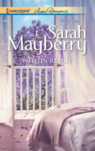 Bargain eBook Hunter: We Hunt for Free & Bargain eBooks So You Don't Have To! -- A HotZippy Website: Today's Readers for Tomorrow's Bestsellers! © -- Bargain eBook Hunter proudly presents: Within Reach (Harlequin Superromance) by Sarah Mayberry!