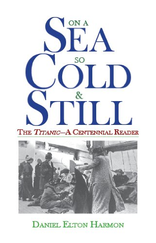 Bargain eBook Hunter: We Hunt for Free & Bargain eBooks So You Don't Have To! -- A HotZippy Website: Today's Readers for Tomorrow's Bestsellers! © -- Bargain eBook Hunter proudly presents: On a Sea So Cold & Still: The Titanic-A Centennial Reader by Daniel Elton Harmon!