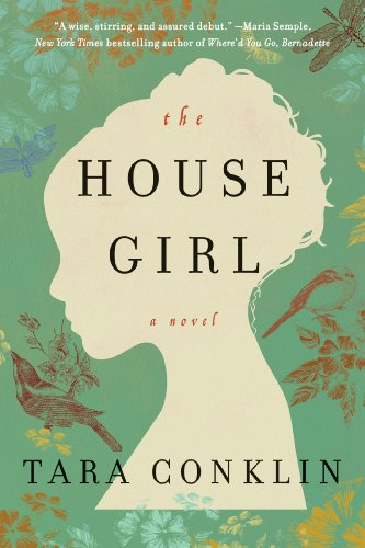 Bargain eBook Hunter: We Hunt for Free & Bargain eBooks So You Don't Have To! -- A HotZippy Website: Today's Readers for Tomorrow's Bestsellers! © -- Bargain eBook Hunter proudly presents: The House Girl (P.S.) by Tara Conklin!