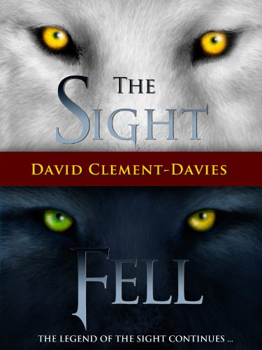 Bargain eBook Hunter: We Hunt for Free & Bargain eBooks So You Don't Have To! -- A HotZippy Website: Today's Readers for Tomorrow's Bestsellers! © -- Bargain eBook Hunter proudly presents: The Sight and Fell by David Clement-Davies!