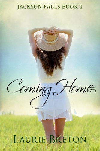 Bargain eBook Hunter: We Hunt for Free & Bargain eBooks So You Don't Have To! -- A HotZippy Website: Today's Readers for Tomorrow's Bestsellers! © -- Bargain eBook Hunter proudly presents: Coming Home: Jackson Falls Book 1 (Jackson Falls Series) by Laurie Breton!