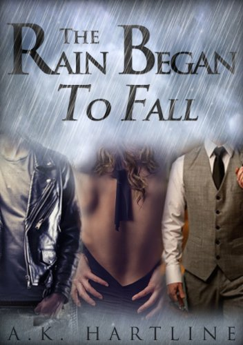Bargain eBook Hunter: We Hunt for Free & Bargain eBooks So You Don't Have To! -- A HotZippy Website: Today's Readers for Tomorrow's Bestsellers! © -- Bargain eBook Hunter proudly presents: The Rain Began To Fall by A.K. Hartline!