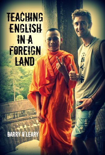 Bargain eBook Hunter: We Hunt for Free & Bargain eBooks So You Don't Have To! -- A HotZippy Website: Today's Readers for Tomorrow's Bestsellers! © -- Bargain eBook Hunter proudly presents: Teaching English in a Foreign Land: Travel Adventures of a TEFL Teacher by Barry O'Leary!