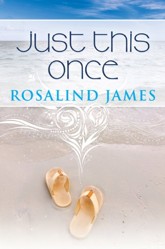 Bargain eBook Hunter: We Hunt for Free & Bargain eBooks So You Don't Have To! -- A HotZippy Website: Today's Readers for Tomorrow's Bestsellers! © -- Bargain eBook Hunter proudly presents: Just This Once (Escape to New Zealand) by Rosalind James!