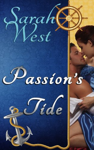 Bargain eBook Hunter: We Hunt for Free & Bargain eBooks So You Don't Have To! -- A HotZippy Website: Today's Readers for Tomorrow's Bestsellers! © -- Bargain eBook Hunter proudly presents: Passion's Tide by Sarah West!
