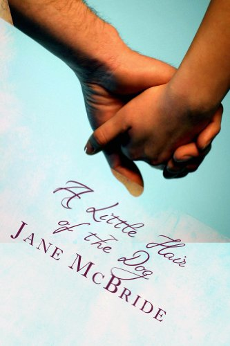 Bargain eBook Hunter: We Hunt for Free & Bargain eBooks So You Don't Have To! -- A HotZippy Website: Today's Readers for Tomorrow's Bestsellers! © -- Bargain eBook Hunter proudly presents: A Little Hair of the Dog (The Ann and Henry Novels) by Jane McBride!
