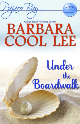 Bargain eBook Hunter: We Hunt for Free & Bargain eBooks So You Don't Have To! -- A HotZippy Website: Today's Readers for Tomorrow's Bestsellers! © -- Bargain eBook Hunter proudly presents: Under the Boardwalk (A Pajaro Bay Mystery Romance) by Barbara Cool Lee!