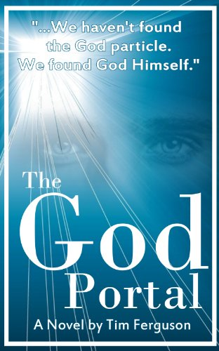 Bargain eBook Hunter: We Hunt for Free & Bargain eBooks So You Don't Have To! -- A HotZippy Website: Today's Readers for Tomorrow's Bestsellers! © -- Bargain eBook Hunter proudly presents: The God Portal by Tim Ferguson!