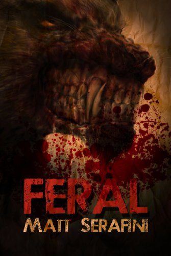 Bargain eBook Hunter: We Hunt for Free & Bargain eBooks So You Don't Have To! -- A HotZippy Website: Today's Readers for Tomorrow's Bestsellers! © -- Bargain eBook Hunter proudly presents: Feral by Matt Serafini!
