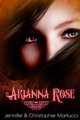 Bargain eBook Hunter: We Hunt for Free & Bargain eBooks So You Don't Have To! -- A HotZippy Website: Today's Readers for Tomorrow's Bestsellers! © -- Bargain eBook Hunter proudly presents: Arianna Rose (Part 1) by Jennifer Martucci!