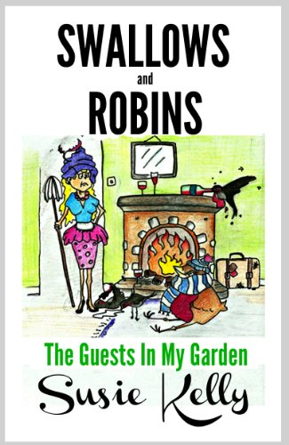 Bargain eBook Hunter: We Hunt for Free & Bargain eBooks So You Don't Have To! -- A HotZippy Website: Today's Readers for Tomorrow's Bestsellers! © -- Bargain eBook Hunter proudly presents: Swallows & Robins - The Guests In My Garden by Susie Kelly!