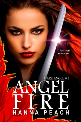 Bargain eBook Hunter: We Hunt for Free & Bargain eBooks So You Don't Have To! -- A HotZippy Website: Today's Readers for Tomorrow's Bestsellers! © -- Bargain eBook Hunter proudly presents: Angelfire: Dark Angel #1 (Urban Fantasy) by Hanna Peach!