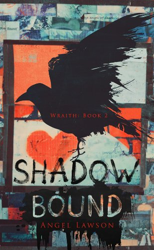 Bargain eBook Hunter: We Hunt for Free & Bargain eBooks So You Don't Have To! -- A HotZippy Website: Today's Readers for Tomorrow's Bestsellers! © -- Bargain eBook Hunter proudly presents: Shadow Bound (Wraith) by Angel Lawson!