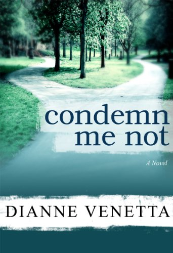 Bargain eBook Hunter: We Hunt for Free & Bargain eBooks So You Don't Have To! -- A HotZippy Website: Today's Readers for Tomorrow's Bestsellers! © -- Bargain eBook Hunter proudly presents: Condemn Me Not by Dianne Venetta!