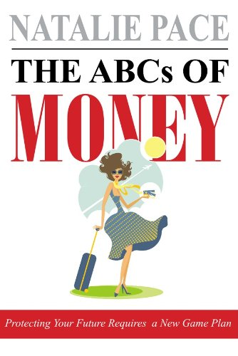 Bargain eBook Hunter: We Hunt for Free & Bargain eBooks So You Don't Have To! -- A HotZippy Website: Today's Readers for Tomorrow's Bestsellers! © -- Bargain eBook Hunter proudly presents: The ABCs of Money by Natalie Pace!