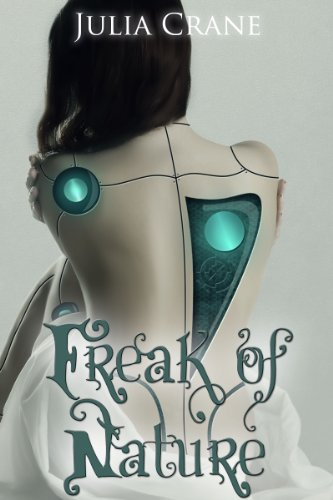 Bargain eBook Hunter: We Hunt for Free & Bargain eBooks So You Don't Have To! -- A HotZippy Website: Today's Readers for Tomorrow's Bestsellers! © -- Bargain eBook Hunter proudly presents: Freak of Nature (IFICS) by Julia Crane!