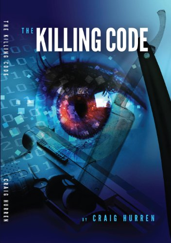 Bargain eBook Hunter: We Hunt for Free & Bargain eBooks So You Don't Have To! -- A HotZippy Website: Today's Readers for Tomorrow's Bestsellers! © -- Bargain eBook Hunter proudly presents: The Killing Code by Craig Hurren!