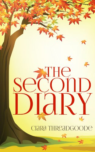 Bargain eBook Hunter: We Hunt for Free & Bargain eBooks So You Don't Have To! -- A HotZippy Website: Today's Readers for Tomorrow's Bestsellers! © -- Bargain eBook Hunter proudly presents: The Second Diary by Ciara Threadgoode!