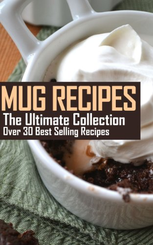 Bargain eBook Hunter: We Hunt for Free & Bargain eBooks So You Don't Have To! -- A HotZippy Website: Today's Readers for Tomorrow's Bestsellers! © -- Bargain eBook Hunter proudly presents: Mug Recipes: The Ultimate Collection - Over 30 Best Selling Mug Recipes by Jennifer Hastings!