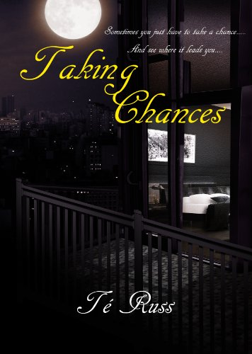 Bargain eBook Hunter: We Hunt for Free & Bargain eBooks So You Don't Have To! -- A HotZippy Website: Today's Readers for Tomorrow's Bestsellers! © -- Bargain eBook Hunter proudly presents: Taking Chances by Té Russ!