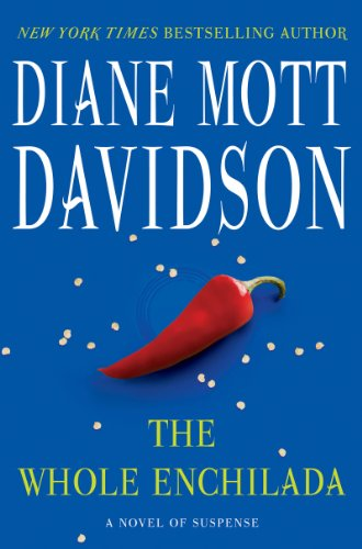 Bargain eBook Hunter: We Hunt for Free & Bargain eBooks So You Don't Have To! -- A HotZippy Website: Today's Readers for Tomorrow's Bestsellers! © -- Bargain eBook Hunter proudly presents: The Whole Enchilada: A Novel of Suspense (Goldy Schulz) by Diane Mott Davidson!