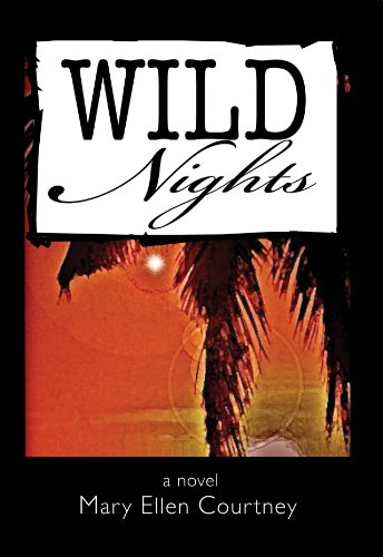 Bargain eBook Hunter: We Hunt for Free & Bargain eBooks So You Don't Have To! -- A HotZippy Website: Today's Readers for Tomorrow's Bestsellers! © -- Bargain eBook Hunter proudly presents: Wild Nights by Mary Ellen Courtney!