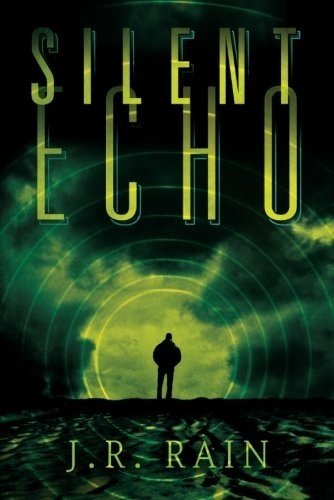 Bargain eBook Hunter: We Hunt for Free & Bargain eBooks So You Don't Have To! -- A HotZippy Website: Today's Readers for Tomorrow's Bestsellers! © -- Bargain eBook Hunter proudly presents: Silent Echo by J. R. Rain!