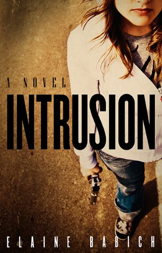 Bargain eBook Hunter: We Hunt for Free & Bargain eBooks So You Don't Have To! -- A HotZippy Website: Today's Readers for Tomorrow's Bestsellers! © -- Bargain eBook Hunter proudly presents: Intrusion (Whitney Holmes #1) by Elaine Babich!