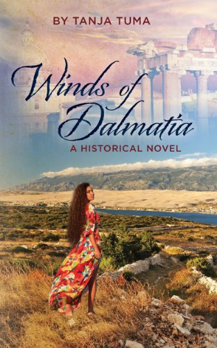 Bargain eBook Hunter: We Hunt for Free & Bargain eBooks So You Don't Have To! -- A HotZippy Website: Today's Readers for Tomorrow's Bestsellers! © -- Bargain eBook Hunter proudly presents: Winds of Dalmatia by Tanja Tuma!