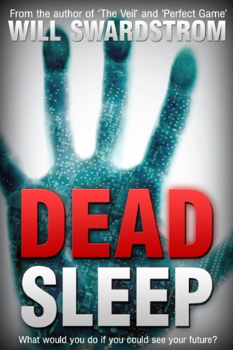Bargain eBook Hunter: We Hunt for Free & Bargain eBooks So You Don't Have To! -- A HotZippy Website: Today's Readers for Tomorrow's Bestsellers! © -- Bargain eBook Hunter proudly presents: Dead Sleep (Dead Sleep Trilogy) by Will Swardstrom!